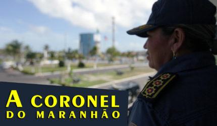 A nova coronel do Maranhão