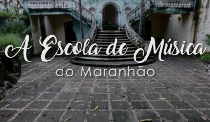 A Escola de Música do Maranhão