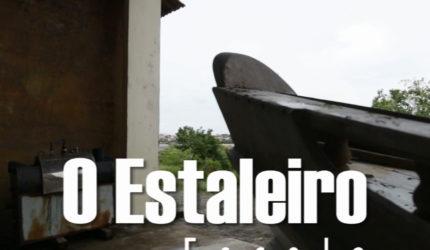 O Estaleiro Escola de São Luís