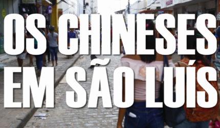 Os chineses em São Luís