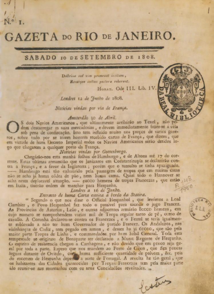 O primeiro jornal do Brasil passou a circular em 10 de setembro de 1808, no Rio de Janeiro