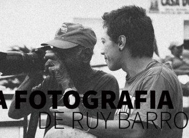 A fotografia de Ruy Barros