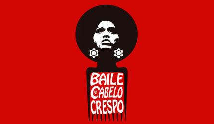 Baile do Cabelo Crespo agita São Luís neste sábado