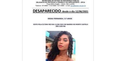 Jovem de 17 anos está desaparecida desde o sábado em São Luís